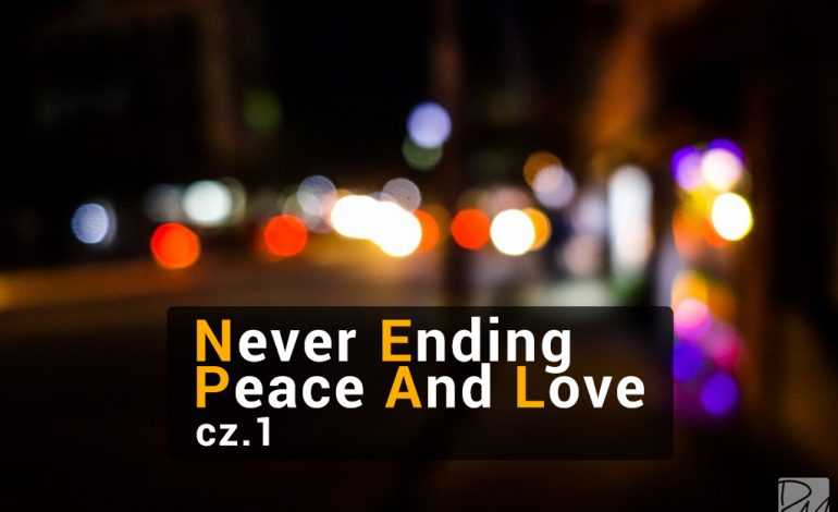 Nepal – Never Ending Peace And Love – cz. 1