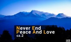 Nepal – Never End Peace And Love – cz. 2