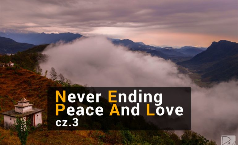 Nepal – Never Ending Peace And Love – cz. 3