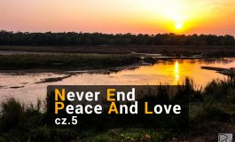 Nepal – Never End Peace And Love – cz. 5
