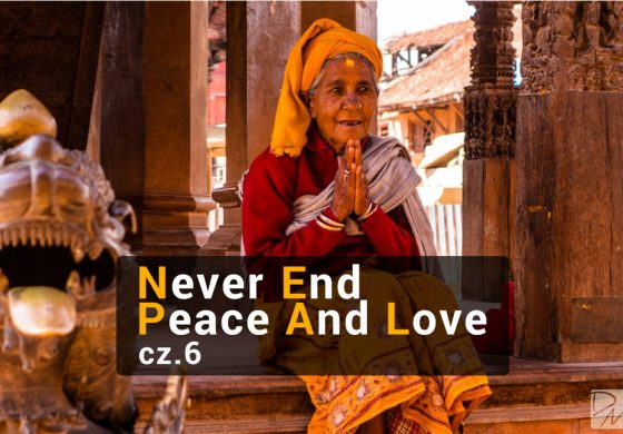 Nepal – Never End Peace And Love – cz. 6