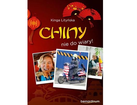 """Recenzja książki pt. """"CHINY NIE DO WIARY!"""""""